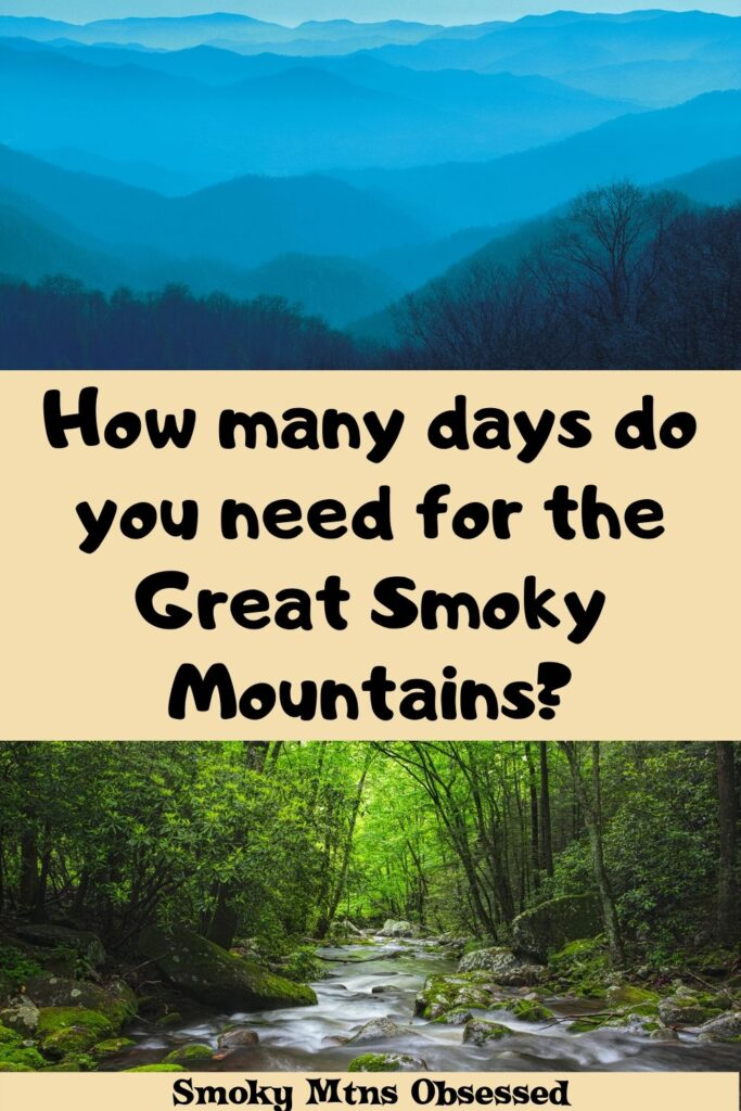 Planning a trip but wondering how many days to spend in the Smokies? Here are our recommendations for how many days do you need for the Great Smoky Mountains?