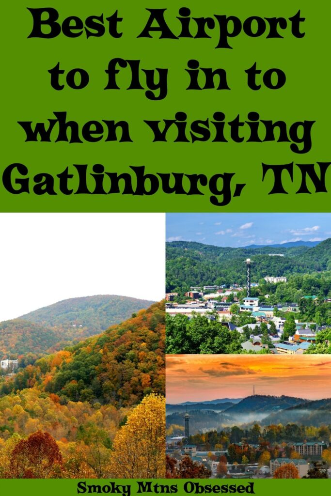 Are you currently planning a visit to Gatlinburg / Pigeon Forge, TN? Here is a list of airports near Gatlinburg, TN. We will help you pick the best airport